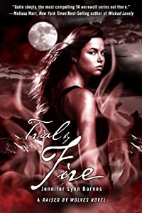 Trial by Fire (Raised by Wolves, #2)