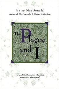 The Plague and I