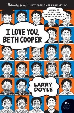 I Love You Beth Cooper By Larry Doyle