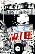 Transmetropolitan: I Hate It Here