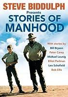 Steve Biddulph Presents Stories of Manhood