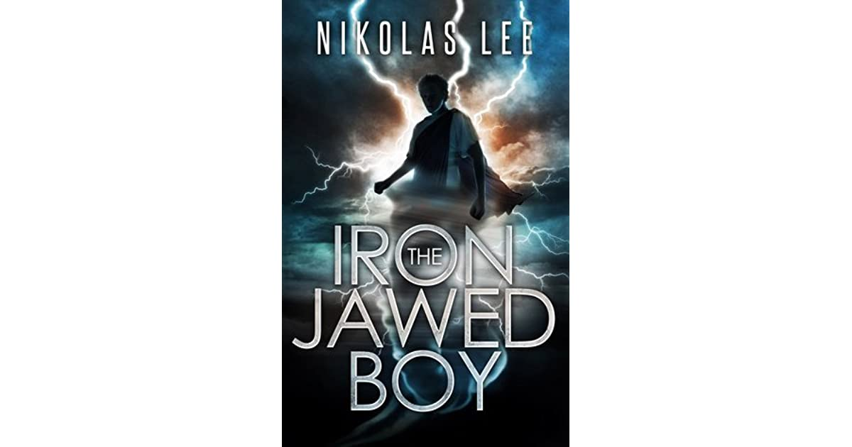 Ebook The Iron Jawed Boy Guardians Of Illyria 1 By Nikolas Lee