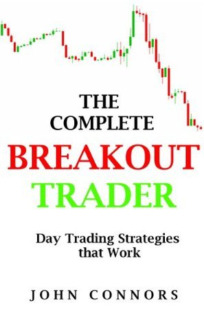 the complete breakout trader