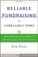 Reliable Fundraising: What Good Causes Need to Know to Survive and Thrive