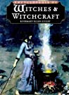 The Encyclopedia of Witches and Witchcraft by Rosemary Ellen Guiley