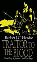 Traitor to the Blood (Noble Dead, Series 1, #4)