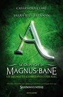 Un regalo di Alec (Le cronache di Magnus Bane #8)