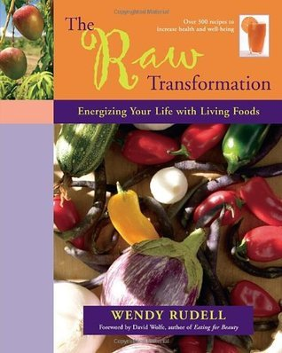 The Raw Transformation Energizing Your Life with Living Foods