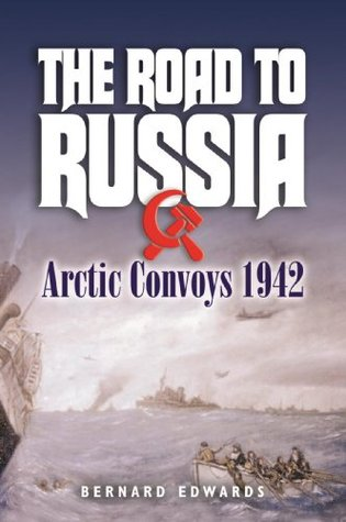 The Road to Russia: Arctic Convoys, 1942