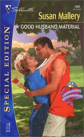 Good Husband Material (Hometown Heartbreakers, #8)