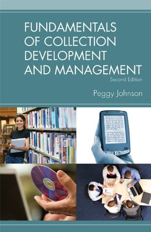 Fundamentals of Collection Development and Management by