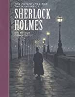 The Adventures and the Memoirs of Sherlock Holmes (Sterling Classics)