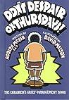 Don't Despair on Thursdays!: The Children's Grief-Management Book