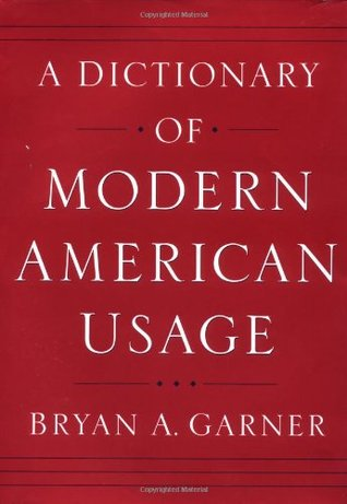 A Dictionary of Modern American Usage