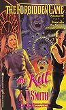 The Kill (The Forbidden Game, #3)
