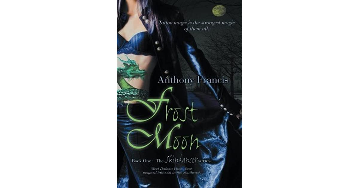 Frost Moon (Skindancer, #1) by Anthony Francis