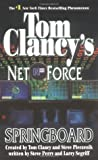 Springboard (Tom Clancy's Net Force, #9)