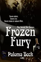 Frozen Fury (The Seven Sins Sisters)