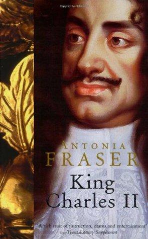 King Charles II by Antonia Fraser