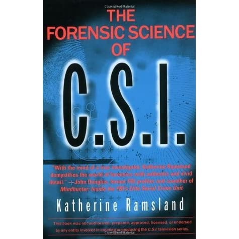 Forensic science of csi by katherine ramsland fandeluxe Document