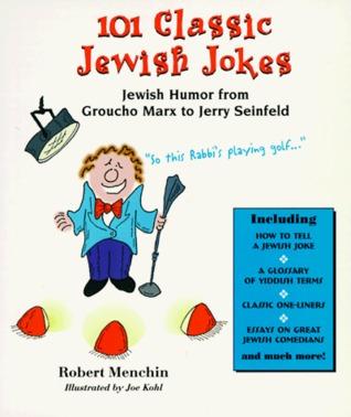 101 Classic Jewish Jokes by Robert Menchin