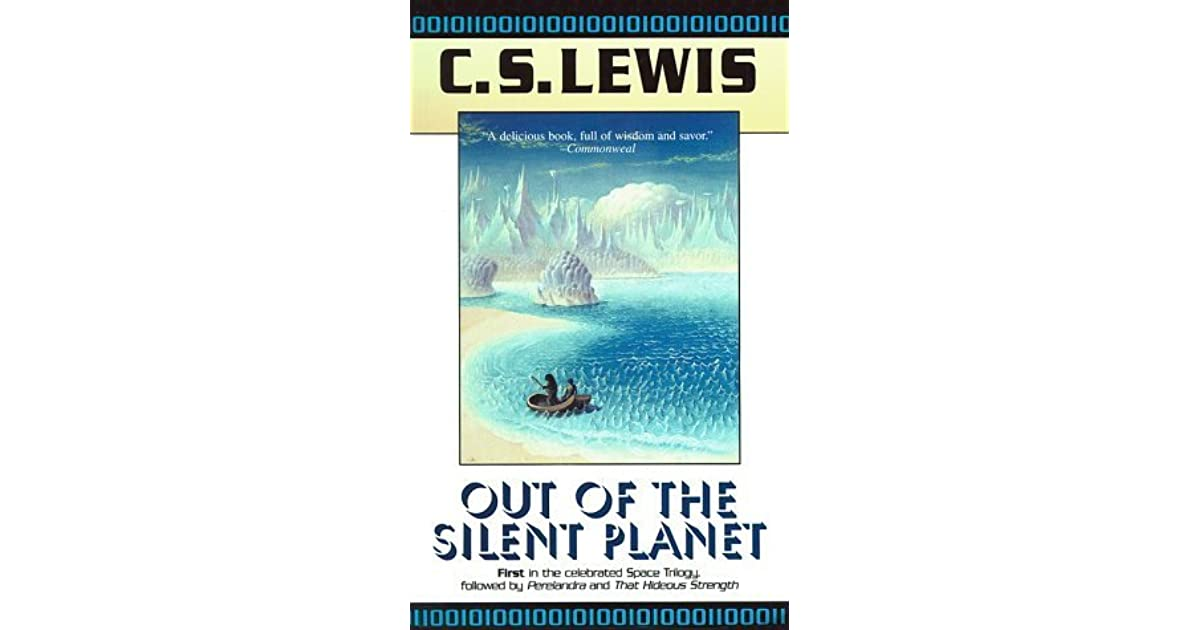 an account of the voyage of ransom in cs lewis book out of the silent planet Lewis' the voyage of the dawn treader by  out of the silent planet (space-cosmic-ransom trilogy,  out of the silent planet (book 1 of the cs lewis space.