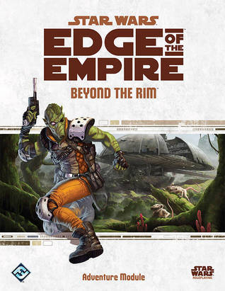 Beyond the Rim (Star Wars: Edge of the Empire)