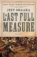 The Last Full Measure (The Civil War: 1861-1865 #3)