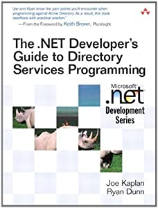 The .NET Develper's Guide to Directory Services Programming