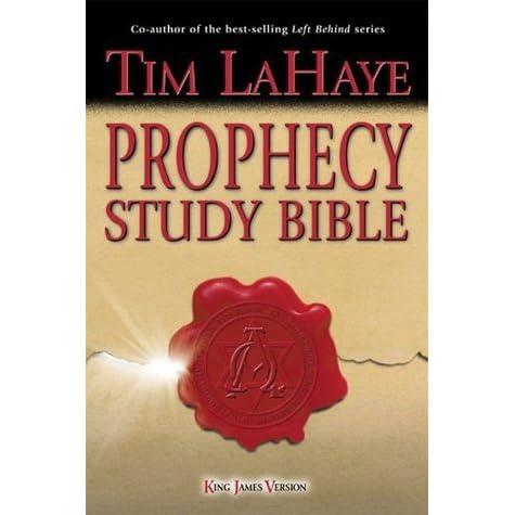 Prophecy Study Bible: King James Version: Tim LaHaye ...