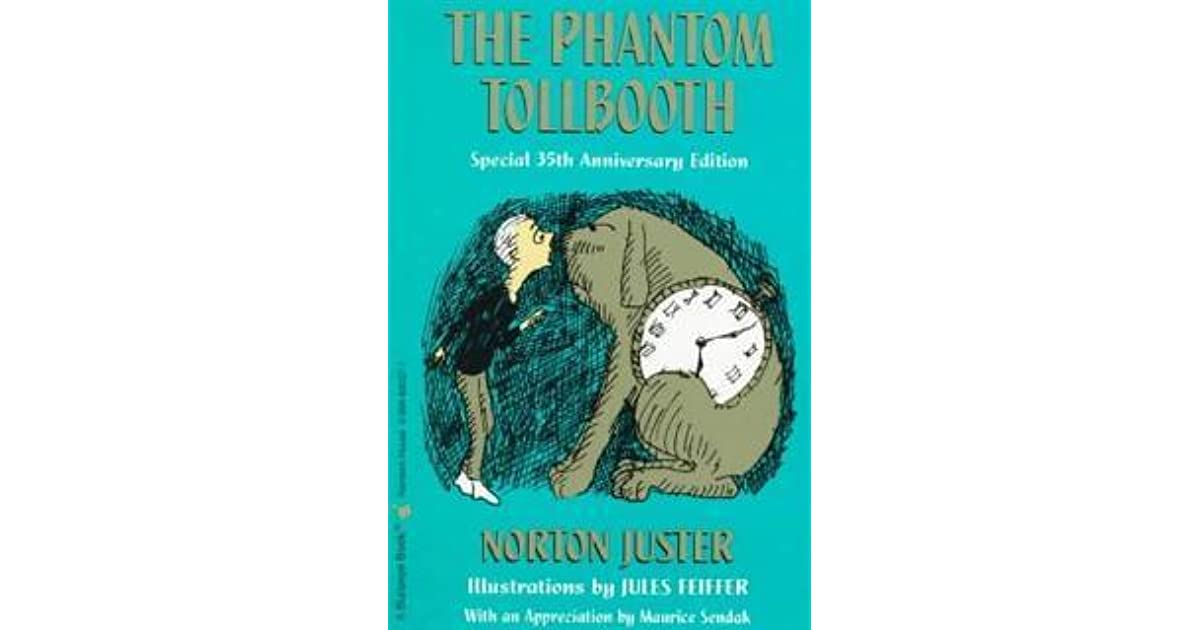 an examination of the phantom tollbooth by norton juster as a childrens book The phantom tollbooth by norton juster and jules phantom tollbooth by juster small tears, non-major spine or binding defects but book is still wholly.