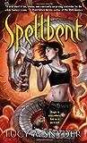 Spellbent (Jessie Shimmer, #1)
