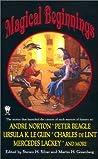 Magical Beginnings by Martin Harry Greenberg