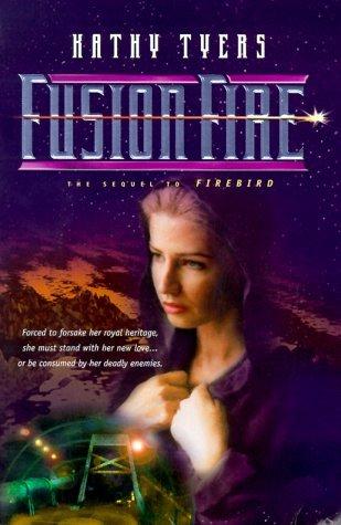 Fusion Fire (Firebird, #2)
