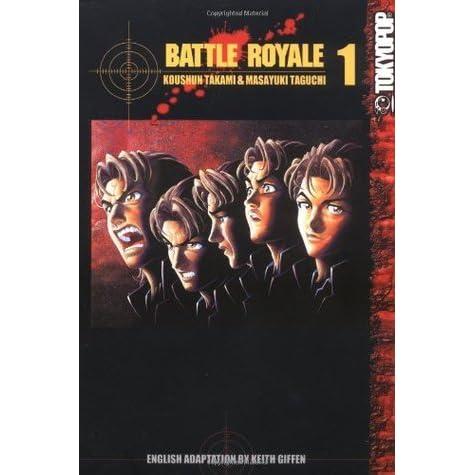 Battle Royale, Vol  01 (Battle Royale, #1) by Koushun Takami