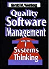 Quality Software Management V 1 – Systems Thinking by Gerald M. Weinberg