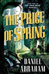 The Price of Spring (Long Price Quartet, #4)