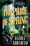 The Price of Spring (Long Price Quartet, #4)