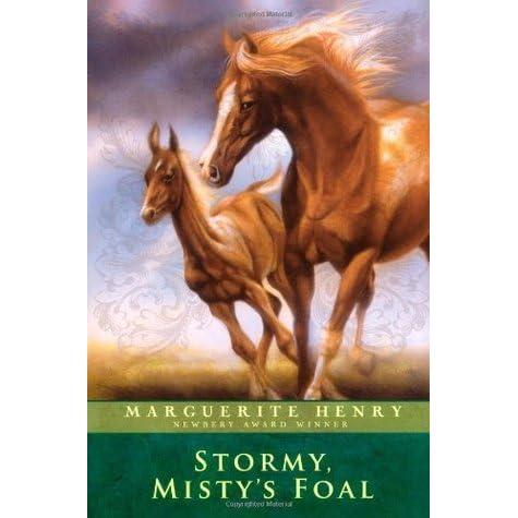 Stormy Mistys Foal Misty 3 By Marguerite Henry