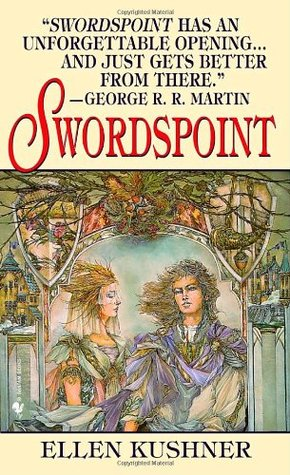 Swordspoint by Ellen Kushner