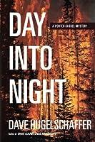 Day into Night (Porter Cassel, #1)