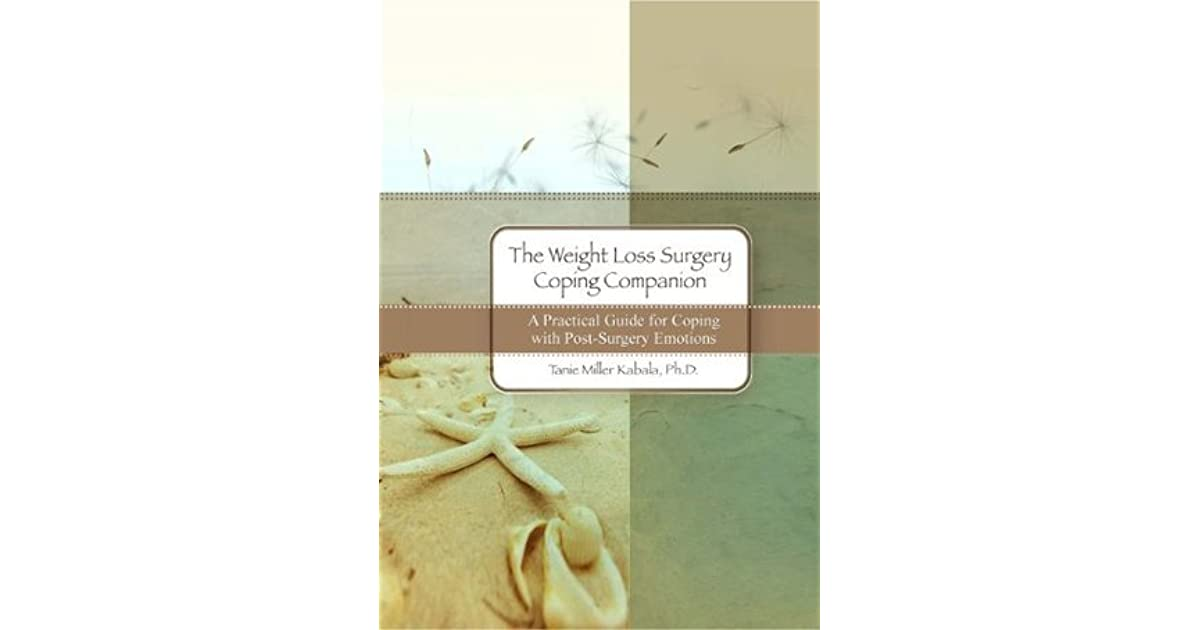 The Weight Loss Surgery Coping Companion By Tanie Miller Kabala