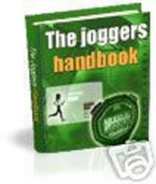 Run for Your Life - A JOGGER'S HANDBOOK - Walking, Jogging, and Running Exercise Guide