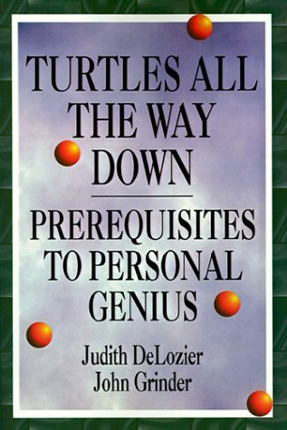 John Grinder   Judith DeLozier - Turtles All The Way Down