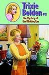 The Mystery of the Blinking Eye (Trixie Belden, #12)