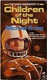Children of the Night (The Space Mavericks, #2)