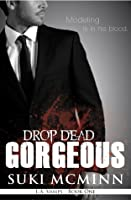 Drop Dead Gorgeous (L.A. Vamps, #1)