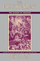 The Enlightenment: The Science of Freedom (Vol. 2) (v. 2)