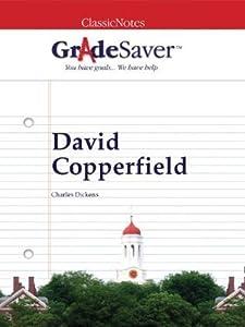 GradeSaver (TM) ClassicNotes: David Copperfield: Study Guide