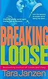 Breaking Loose (Steele Street, #10)